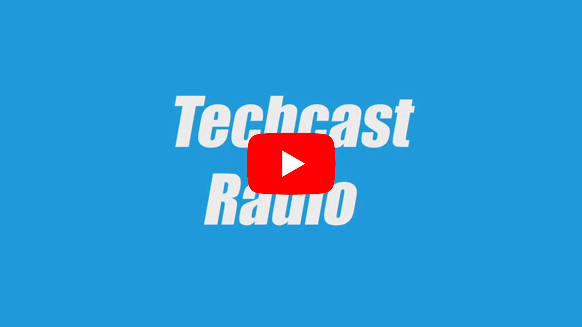 Techcast Radio